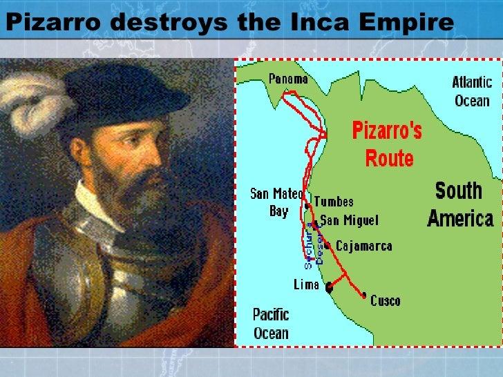 Pizarro destroys the Inca Empire