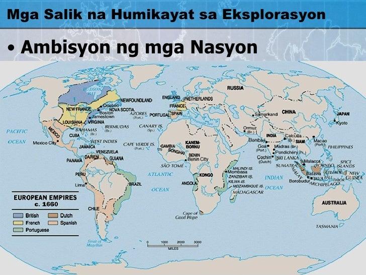 Mga Salik na Humikayat sa Eksplorasyon <ul><li>Ambisyon ng mga Nasyon </li></ul>