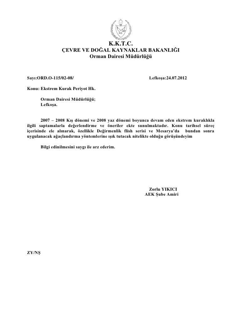 K.K.T.C.                   ÇEVRE VE DOĞAL KAYNAKLAR BAKANLIĞI                           Orman Dairesi MüdürlüğüSayı:ORD.O-...