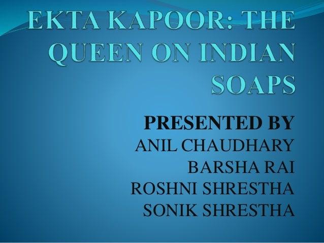 PRESENTED BY ANIL CHAUDHARY BARSHA RAI ROSHNI SHRESTHA SONIK SHRESTHA