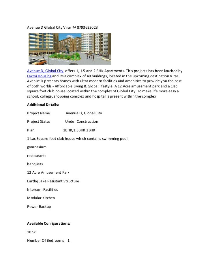 Avenue D Global City Virar @ 8793633023Avenue D, Global City offers 1, 1.5 and 2 BHK Apartments. This projects has been la...