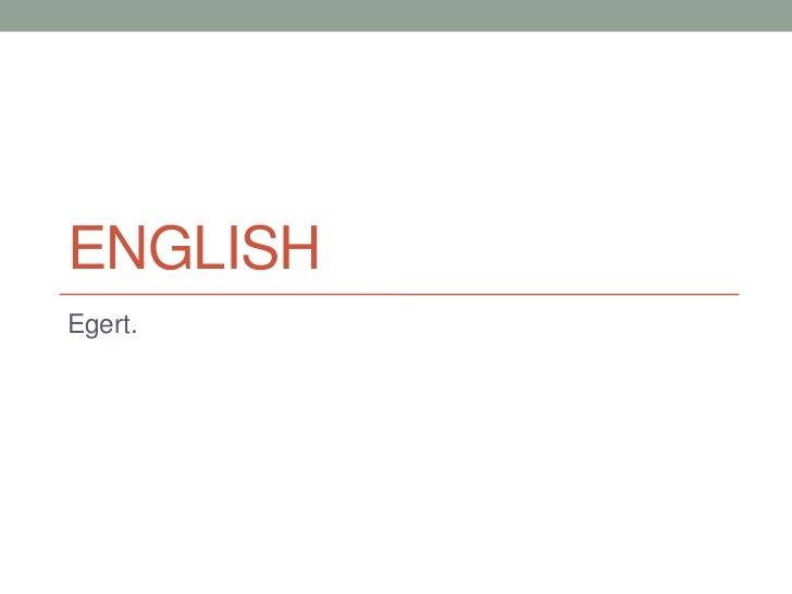 ENGLISHEgert.