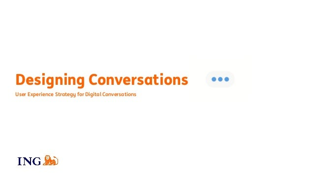 User Experience Strategy for Digital Conversations Designing Conversations