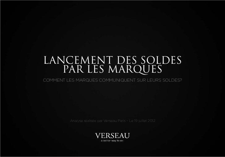 LANCEMENT DES SOLDES   PAR LES MARQUESCOMMENT LES MARQUES COMMUNIQUENT SUR LEURS SOLDES?         Analyse réalisée par Vers...