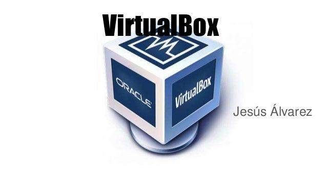 VirtualBox Jesús Álvarez