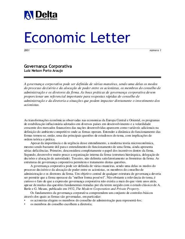 Economic Letter 2001 número 1 Governança Corporativa Luiz Nelson Porto Araujo A governança corporativa pode ser definida d...