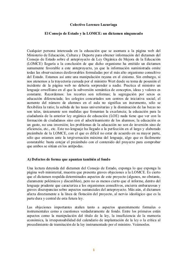 1   Colectivo Lorenzo Luzuriaga El Consejo de Estado y la LOMCE: un dictamen ninguneado Cualquier persona interesada e...