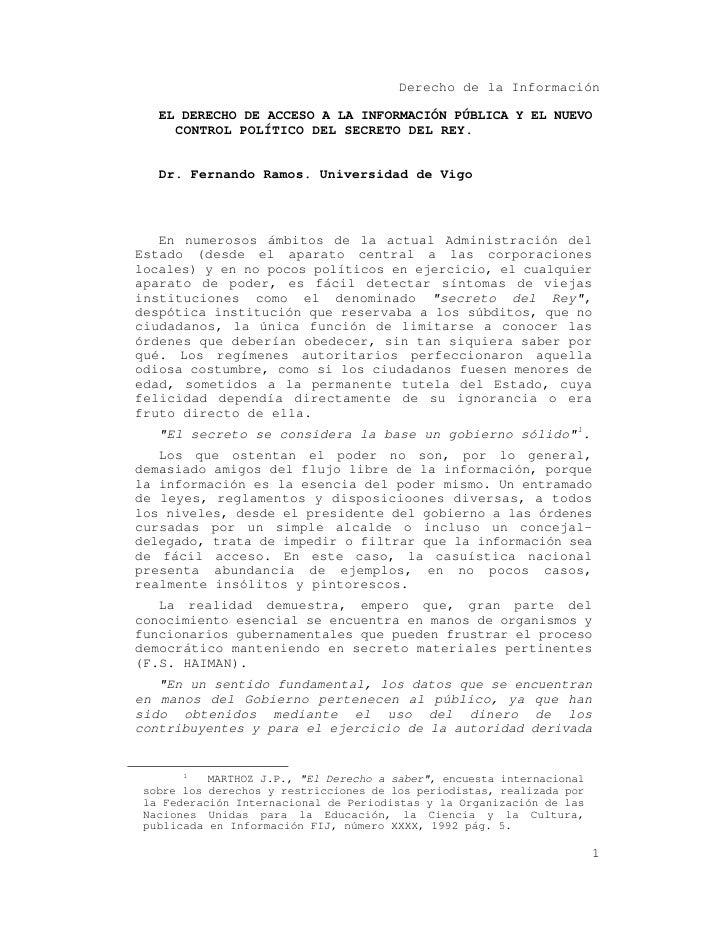 Derecho de la Información     EL DERECHO DE ACCESO A LA INFORMACIÓN PÚBLICA Y EL NUEVO      CONTROL POLÍTICO DEL SECRETO D...