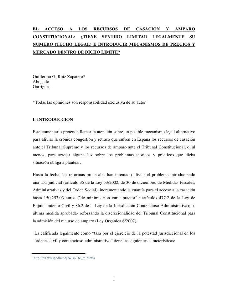 EL        ACCESO          A     LOS       RECURSOS      DE    CASACION         Y    AMPARO CONSTITUCIONAL:                ...