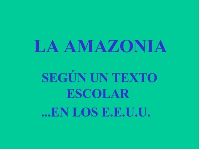 El Amazonas Segun USA
