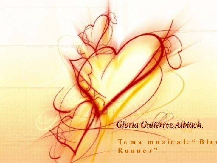 "Gloria Gutiérrez Albiach. Tema musical: ""Blade Runner"""