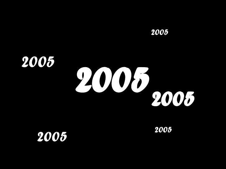2005 2005 2005 2005 2005 2005