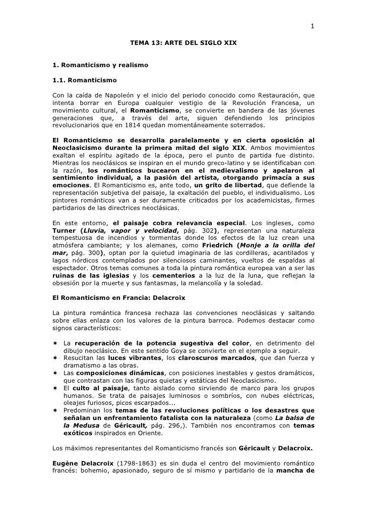 1                           TEMA 13: ARTE DEL SIGLO XIX   1. Romanticismo y realismo  1.1. Romanticismo  Con la caída de N...