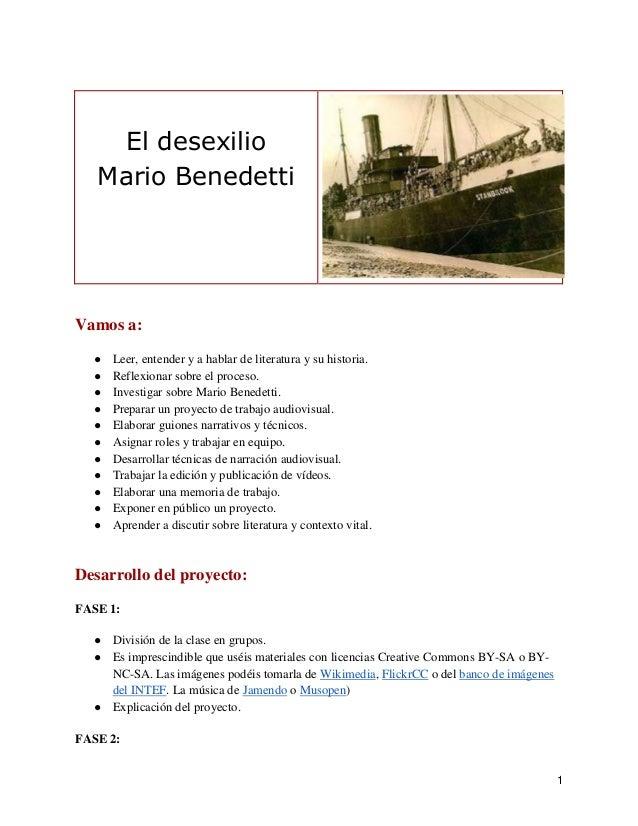 El desexilio   Mario BenedettiVamos a:  ●   Leer, entender y a hablar de literatura y su historia.  ●   Reflexionar sobre ...