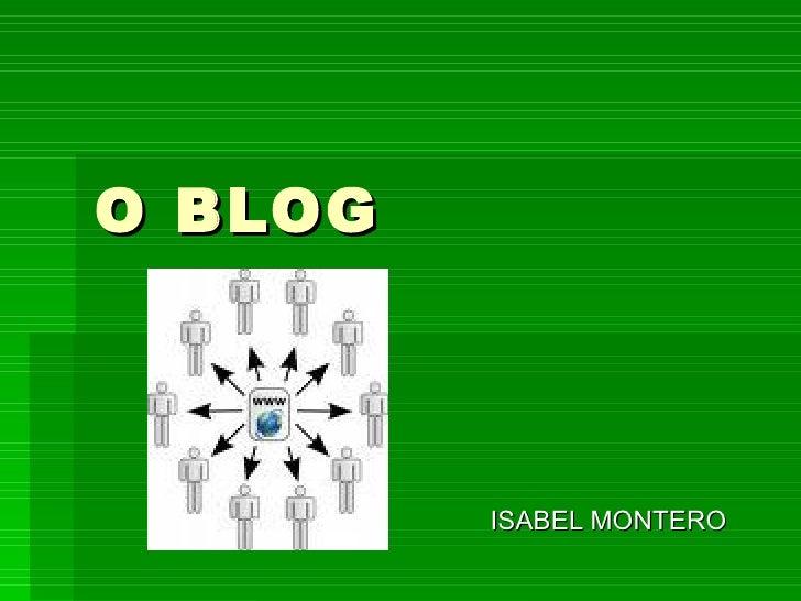 O BLOG ISABEL MONTERO