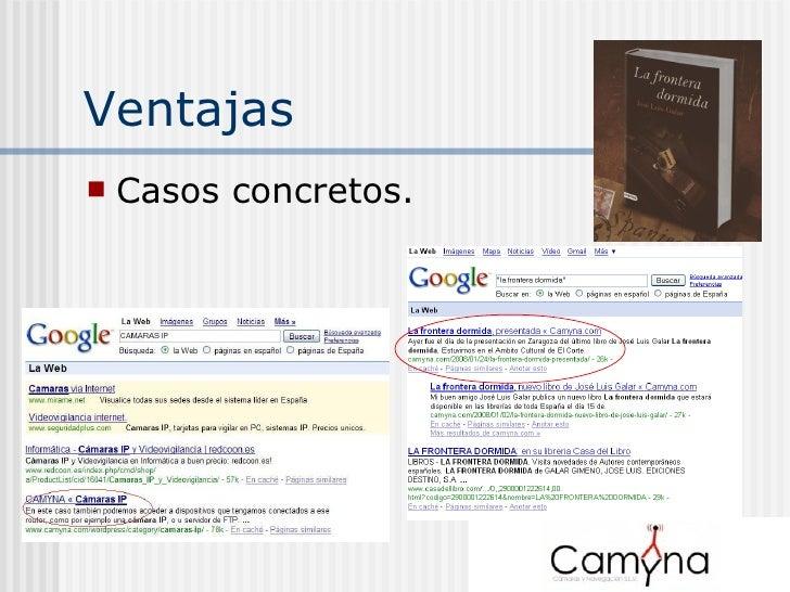 Ventajas <ul><li>Casos concretos. </li></ul>