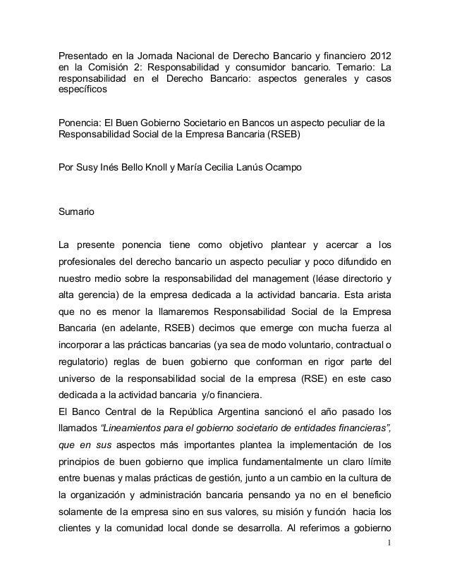 Presentado en la Jornada Nacional de Derecho Bancario y financiero 2012en la Comisión 2: Responsabilidad y consumidor banc...