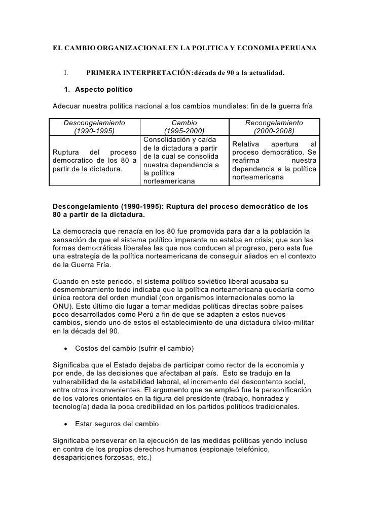 EL CAMBIO ORGANIZACIONAL EN LA POLITICA Y ECONOMIA PERUANA      I.      PRIMERA INTERPRETACIÓN: década de 90 a la actualid...