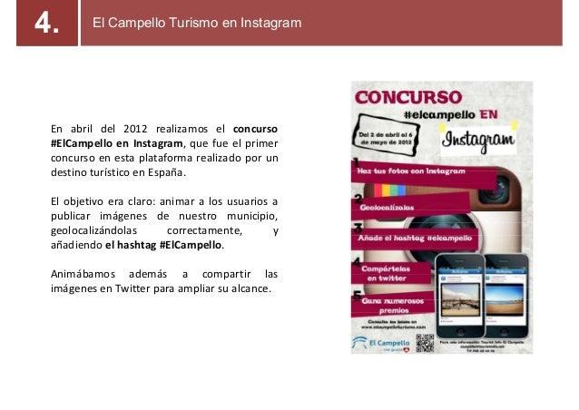 En abril del 2012 realizamos el concurso #ElCampello en Instagram, que fue el primer concurso en esta plataforma realizado...