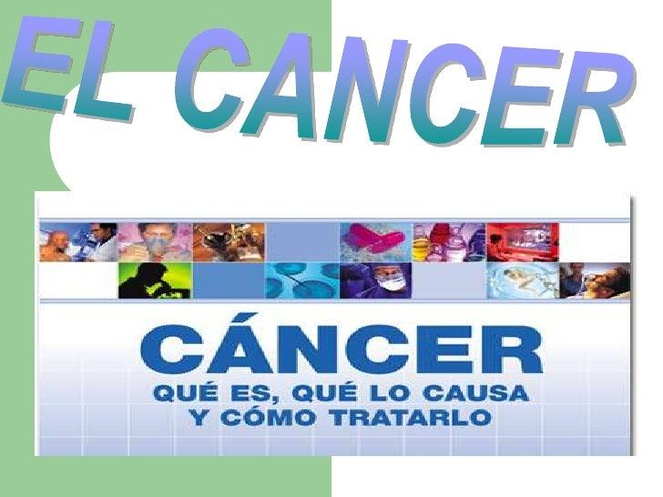 EL CANCER<br />