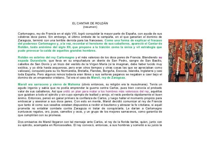 EL CANTAR DE ROLDÁN                                               (resumen)  Carlomagno, rey de Francia en el siglo VIII, ...