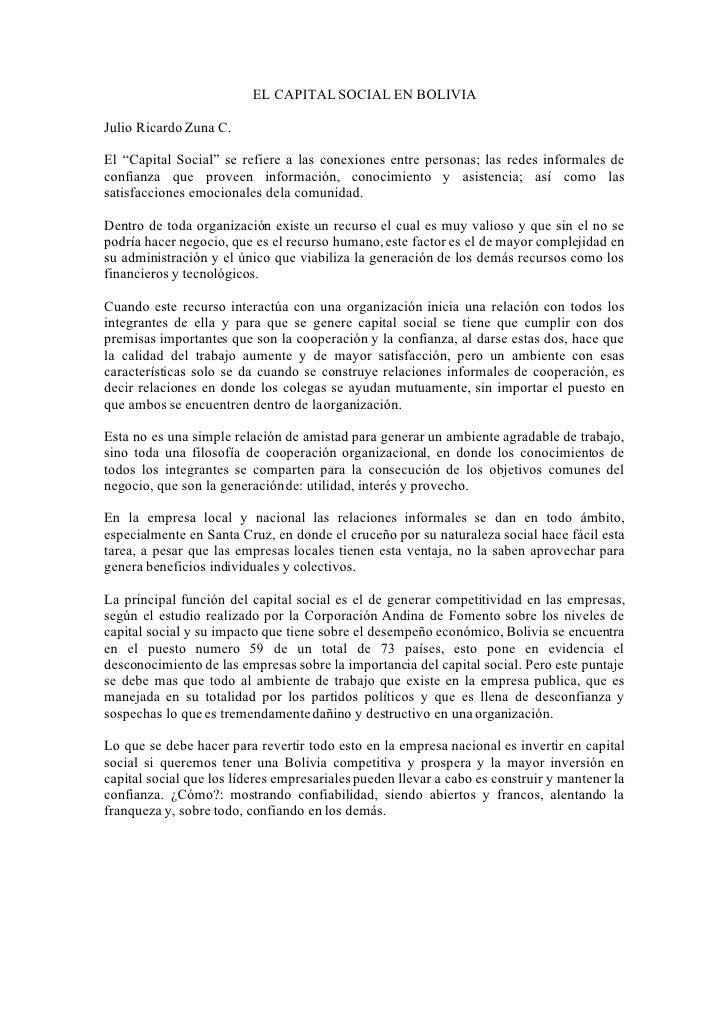 """EL CAPITAL SOCIAL EN BOLIVIA  Julio Ricardo Zuna C.  El """"Capital Social"""" se refiere a las conexiones entre personas; las r..."""