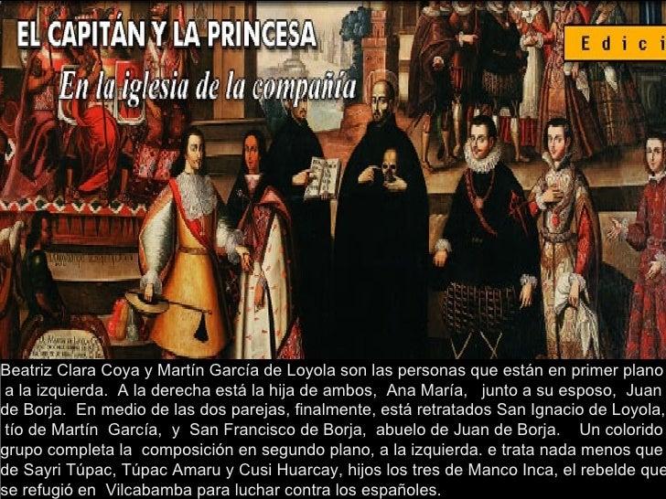 Beatriz Clara Coya y Martín García de Loyola son las personas que están en primer plano a la izquierda.  A la derecha está...