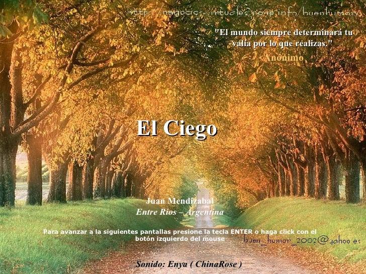 """""""El mundo siempre determinará tu valía por lo que realizas.""""  Anónimo Sonido: Enya ( ChinaRose ) Juan Mendizabal..."""