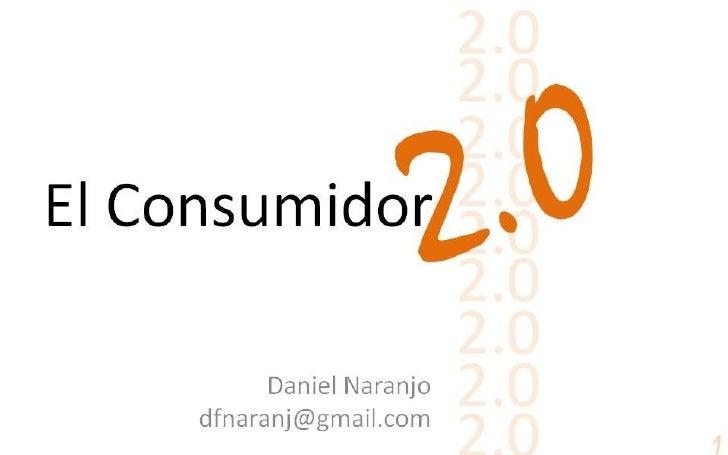 El consumidor 2.0 Slide 1