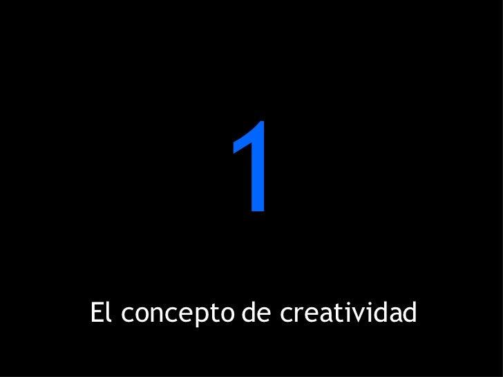 1 El concepto de creatividad