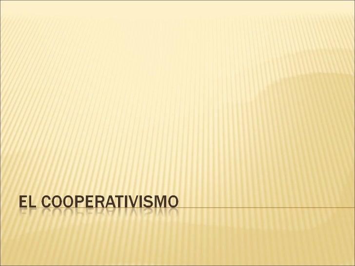 El Cooperativismo Slide 1