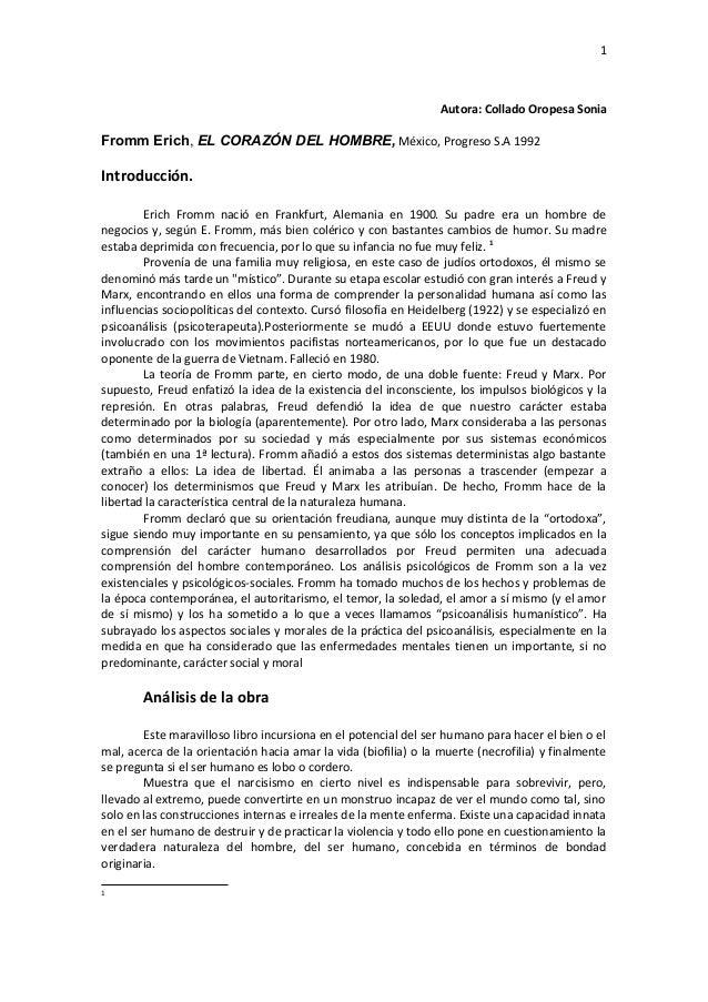 1  Autora: Collado Oropesa Sonia  Fromm Erich, EL CORAZÓN DEL HOMBRE, México, Progreso S.A 1992  Introducción. Erich Fromm...