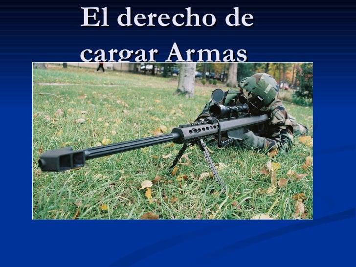 El derecho de cargar Armas
