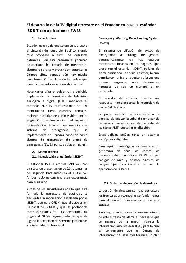 El desarrollo de la TV digital terrestre en el Ecuador en base al estándar ISDB-T con aplicaciones EWBS 1. Introducción Ec...