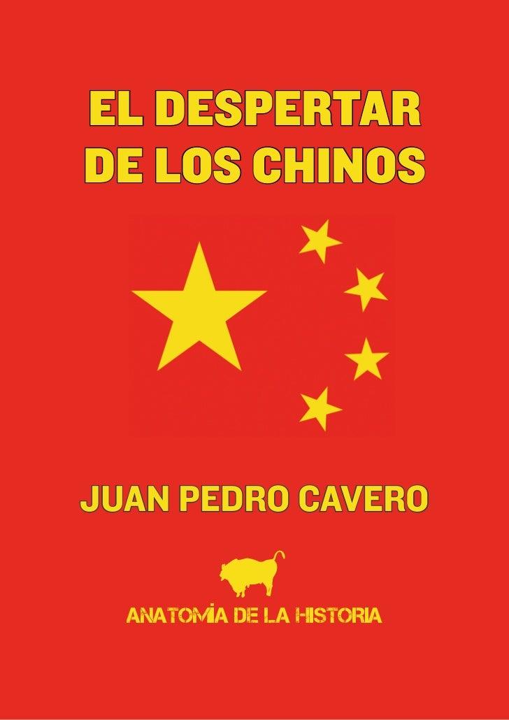 EL DESPERTARDE LOS CHINOSJUAN PEDRO CAVERO  ANATOMÍA DE LA HISTORIA