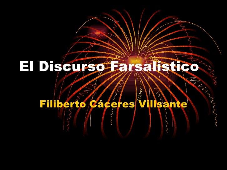 El Discurso Farsalístico Filiberto Cáceres Villsante