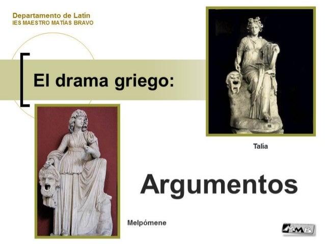 "Departamento de Latin IES MAESTRO MATIAS BRAVO  El drama griego:   ""u  x "".  .*"" t?  6 k3   v  1,;  t).   3,;   Melpómene"