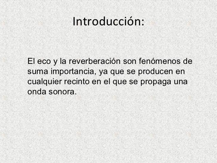 El Eco Y La ReverberacióN Slide 2