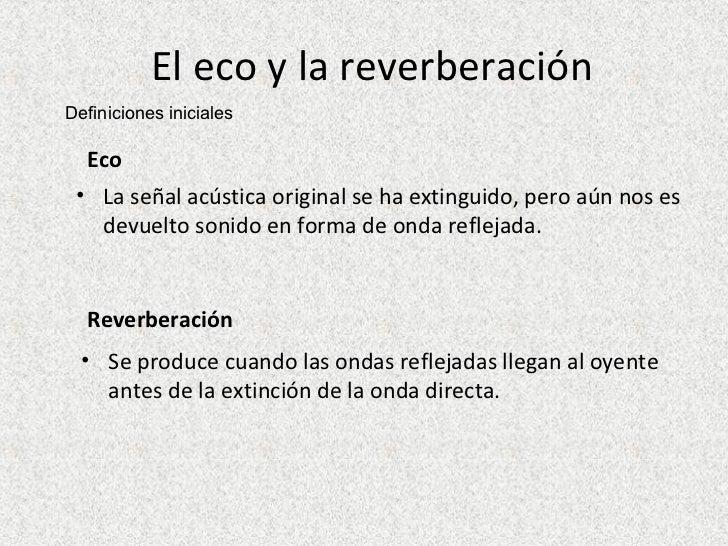 El Eco Y La ReverberacióN Slide 3