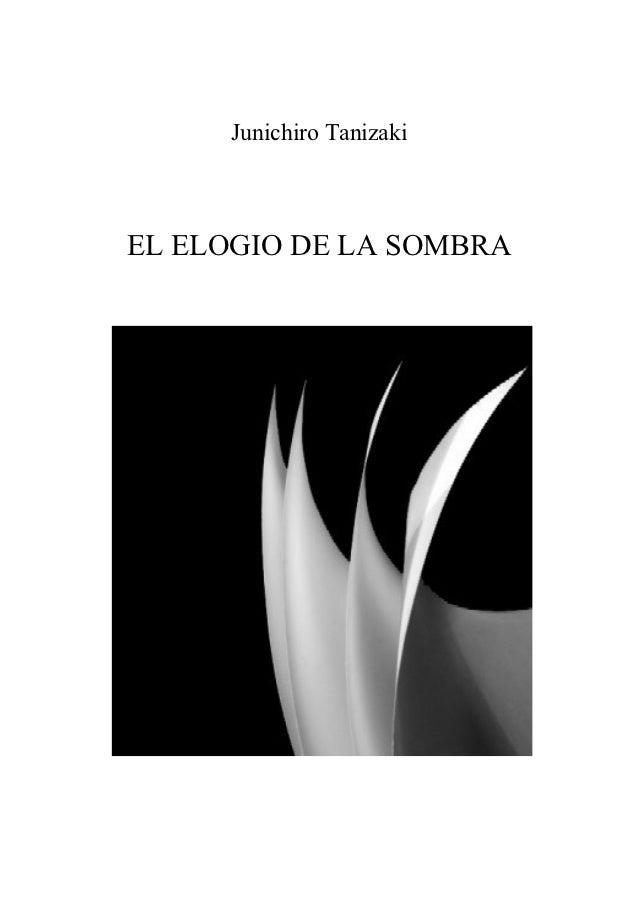Junichiro TanizakiEL ELOGIO DE LA SOMBRA       BLACKS NOTEBOOKS            EDITORIAL