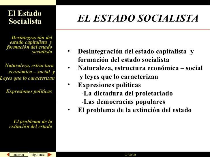 EL ESTADO SOCIALISTA   <ul><li>Desintegración del estado capitalista  y formación del estado socialista  </li></ul><ul><li...