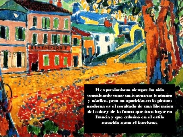El expresionismo-europeo el fauvismo Slide 2