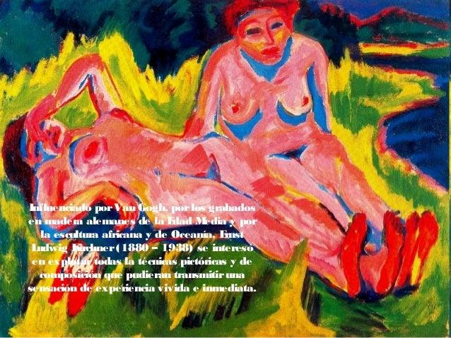 Influenciado porVan Gogh, porlos grabados en madera alemanes de la Edad Media y por la escultura africana y de Oceanía, Er...
