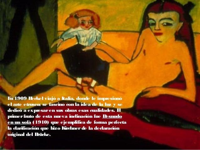 En 1909 Heckel viajó a Italia, donde le impresionó el arte etrusco; se fascino con la idea de la luz y se dedicó a expresa...