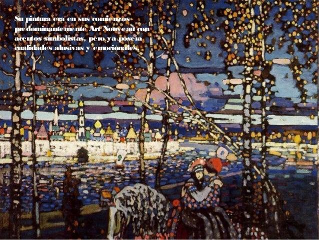 Influencia de Cezanne, Matisse y Picasso. Las formas visuales empezaron a perdersus cualidades descriptivas