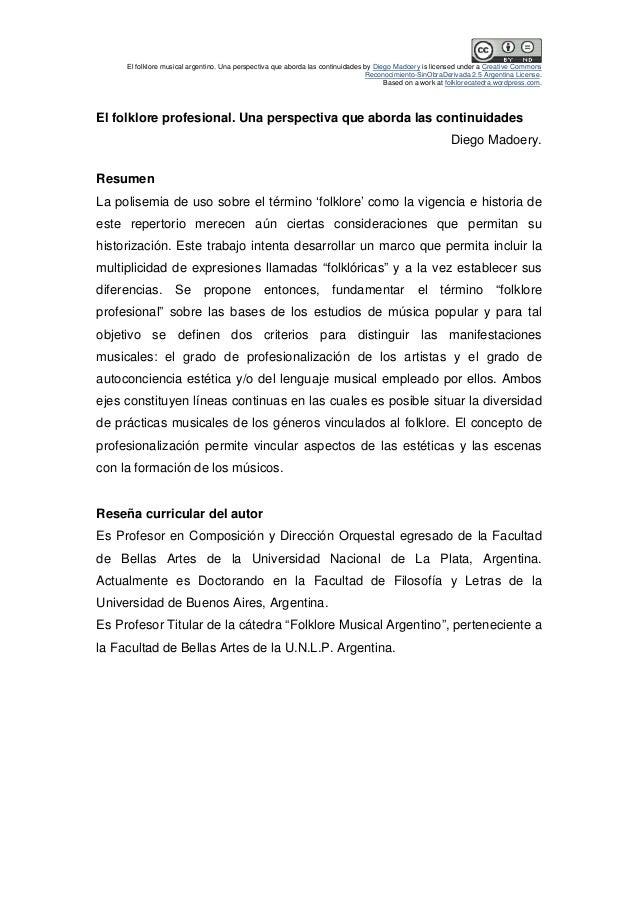 El folklore musical argentino. Una perspectiva que aborda las continuidades by Diego Madoery is licensed under a Creative ...