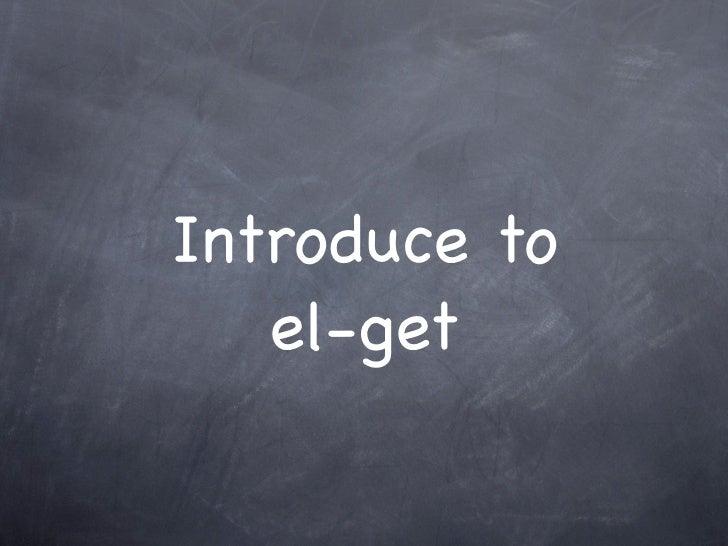 Introduce to   el-get