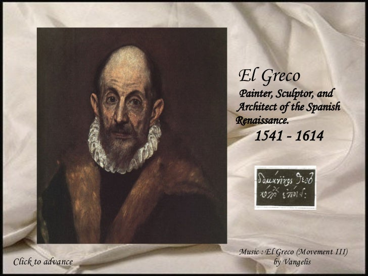 El Greco  Painter, Sculptor, and  Architect of the Spanish Renaissance.  1541 - 1614 Music : El Greco (Movement III) by Va...