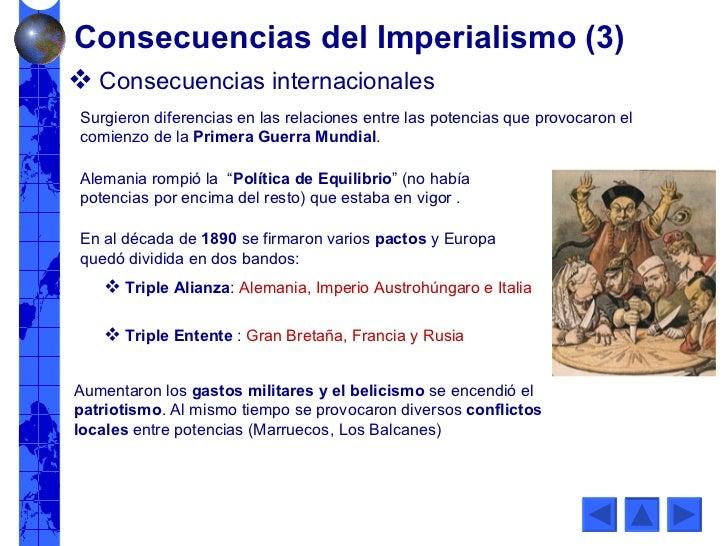 <ul><li>Consecuencias internacionales </li></ul>Surgieron diferencias en las relaciones entre las potencias que provocaron...