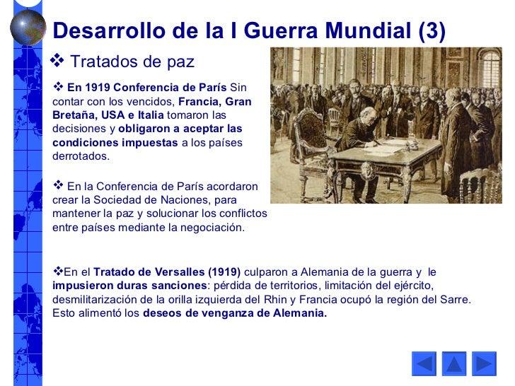 <ul><li>Tratados de paz </li></ul><ul><li>En 1919 Conferencia de París  Sin contar con los vencidos,  Francia, Gran Bretañ...